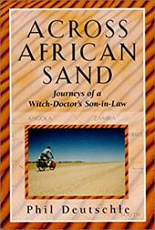Across African Sand: Journeys of a Witch-Doctor's Son-In-Law 4174805