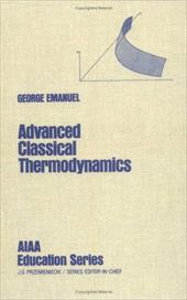 Advanced Classical Thermodynamics
