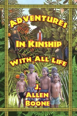 Adventures in Kinship with All Life 9780930852276