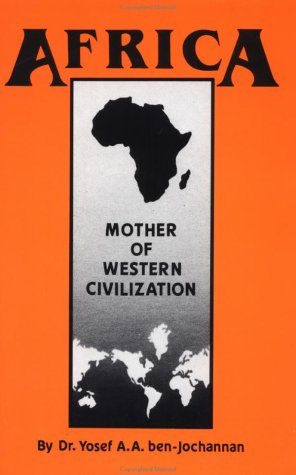 Africa: Mother of Western Civilization 9780933121256