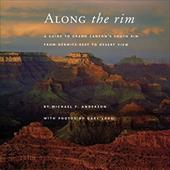 Along the Rim: A Guide to Grand Canyon's South Rim from