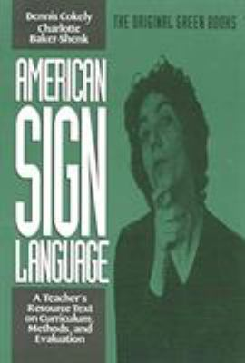 American Sign Language Green Books, Teacher's Curriculum 9780930323851