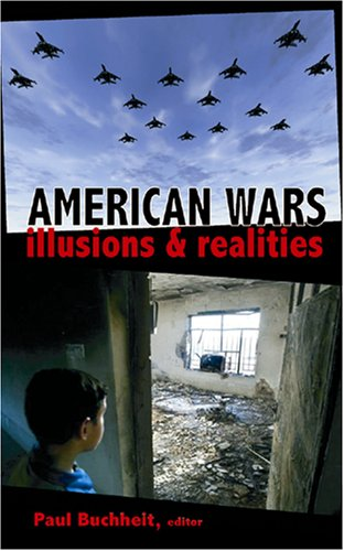 American Wars: Illusions and Realities 9780932863560