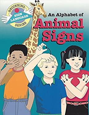 An Alphabet of Animal Signs 9780931993657