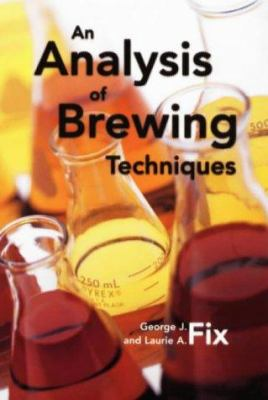 An Analysis of Brewing Techniques 9780937381472