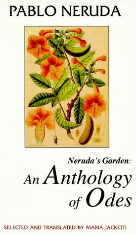 Neruda's Garden: An Anthology of Odes 9780935480689