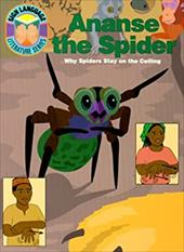 Ananse the Spider: Why Spiders Stay on the Ceiling 4176803