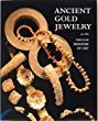 Ancient Gold Jewelry: At the Dallas Museum of Art 9780936227191