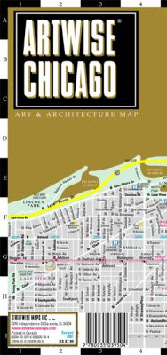 Artwise Chicago Museum Map - Laminated Museum Map of Chicago, Illinois: Folding Pocket Size Travel Map 9780935039504