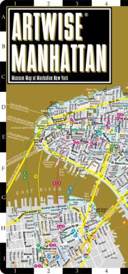 Artwise Manhattan Museum Map - Laminated Museum Map of Manhattan, NY: Folding Pocket Size Travel Map 9780935039238