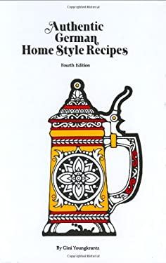 Authentic German Home Style Recipes 9780939593040