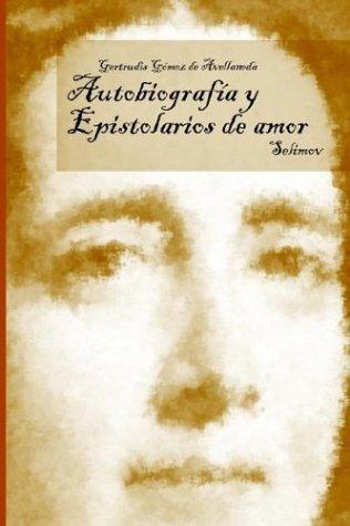 Autobiografia y Epistolarios de Amor 9780936388922