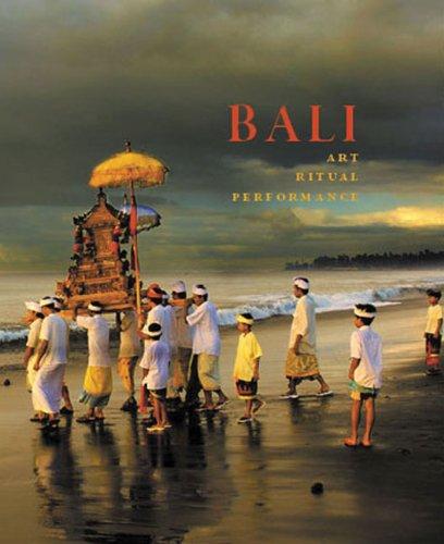 Bali: Art, Ritual, Performance 9780939117550