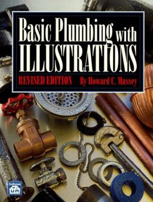 Basic Plumbing with Illustrations 9780934041997