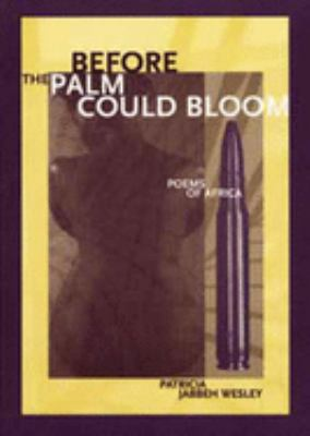 Before the Palm Could Bloom: Poems of Africa