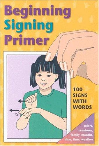 Beginning Signing Primer Cards 9780931993367