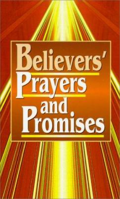 Believers' Prayers and Promises 9780932081711