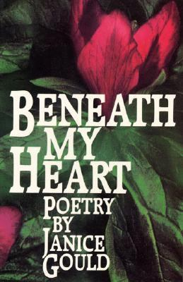Beneath My Heart: Poetry 9780932379849