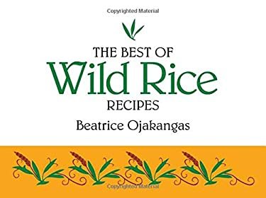 Best of Wild Rice Recipes 9780934860567