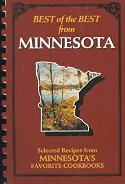 Best of the Best from Minnesota: Selected Recipes from Minnesota's Favorite Cookbooks 9780937552810