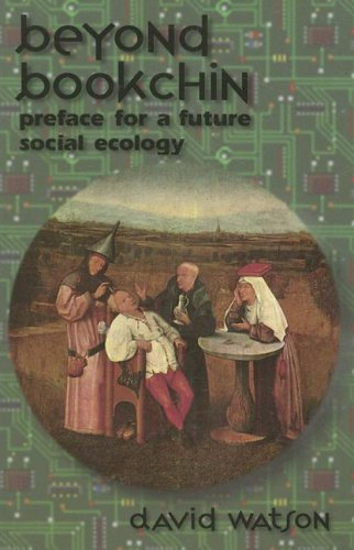 Beyond Bookchin: Preface for a Future Social Ecology 9780934868327
