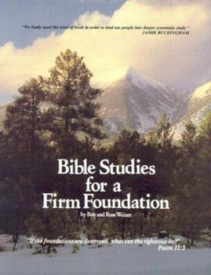 Bible Studies for a Firm Foundation 9780938558002