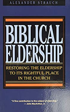 Biblical Eldership Booklet: Restoring Eldership to Rightful Place in Church 9780936083155