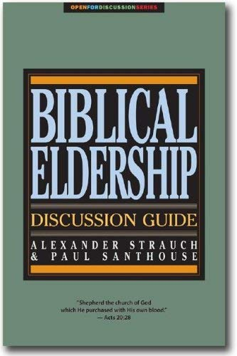 Biblical Eldership Discussion Guide 9780936083209