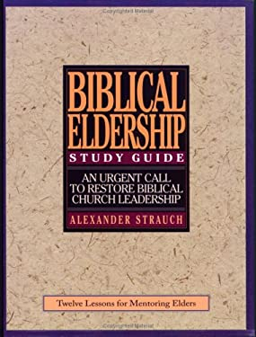 Biblical Eldership Study Guide 9780936083131