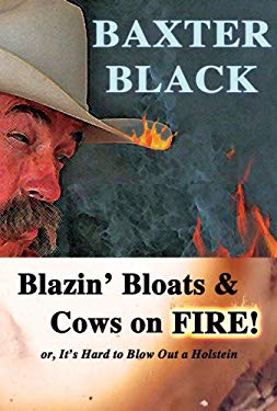 Blazin' Bloats & Cows on Fire! 9780939343492