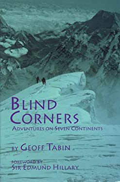 Blind Corners: Adventures on Seven Continents 9780934802031
