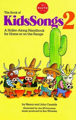 Book of KidsSongs 2: A Holler-Along Handbook For Home Or On The Range [With Book] 9780932592200
