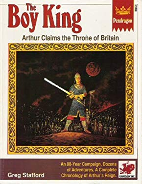 Boy King: Arthur Claims the Throne of Britain 9780933635784