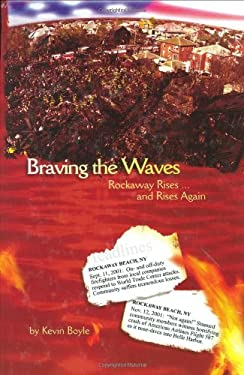 Braving the Waves: Rockaway Rises ...and Rises Again