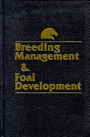 Breeding Management & Foal Development 9780935842043