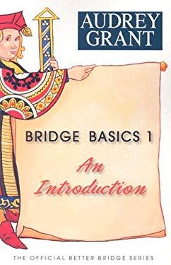 Bridge Basics 1: An Introduction 9780939460113