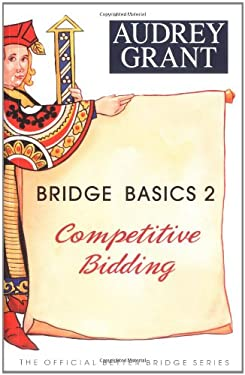 Bridge Basics 2: Competitive Bidding 9780939460915