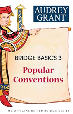 Bridge Basics 3: Popular Conventions 9780939460922