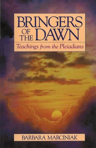Bringers of the Dawn: Teachings from the Pleiadians 9780939680986