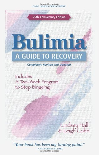Bulimia: A Guide to Recovery 9780936077512