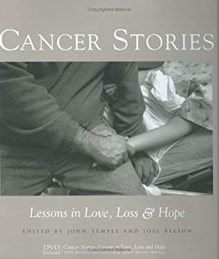 Cancer Stories: Lessons in Love, Loss, and Hope 9780937058886
