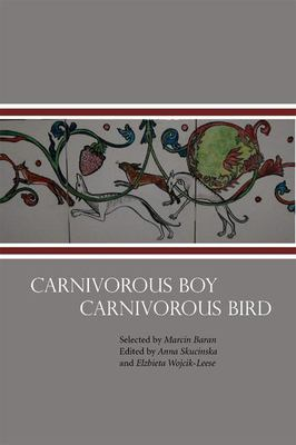 Carnivorous Boy Carnivorous Bird: Poetry from Poland 9780939010721