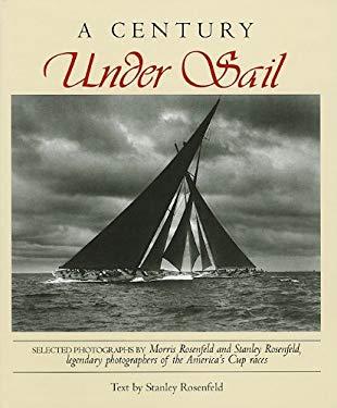 A Century Under Sail 9780939510719