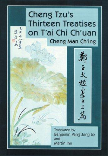 Cheng Tzu's Thirteen Treatises on T'Ai Chi Ch'uan 9780938190455