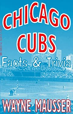 Chicago Cubs Facts and Trivia 9780938313144