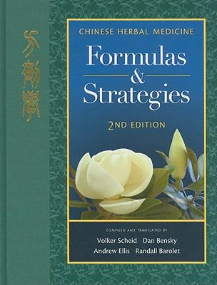 Chinese Herbal Medicine: Formulas & Strategies 9780939616671