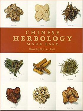 Chinese Herbology Made Easy 9780937064122