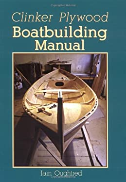 Clinker Plywood Boatbuilding Manual 9780937822616