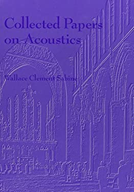 Collected Papers on Acoustics 9780932146601