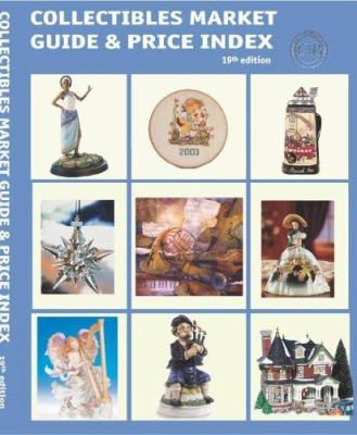 Collectibles Market Guide & Price Index: Today's Most Comprehensive Guide to Collectibles 9780930785338